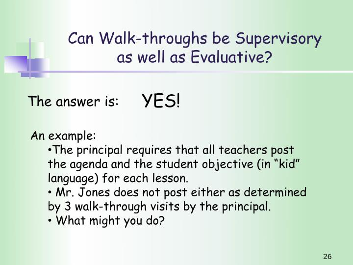 Can Walk-throughs be Supervisory