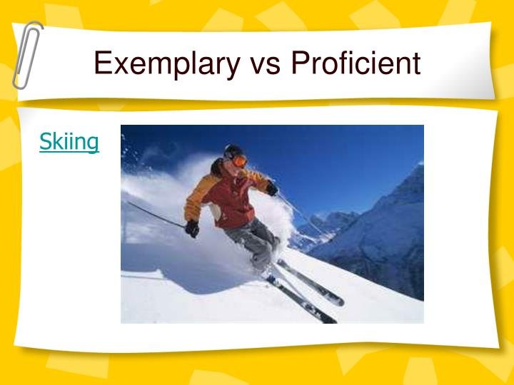 Exemplary vs Proficient