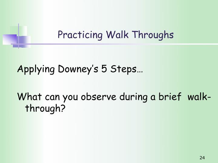 Practicing Walk Throughs