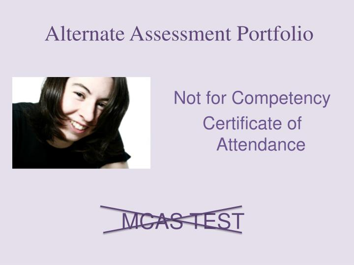 Alternate Assessment Portfolio