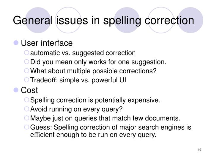 General issues in spelling correction