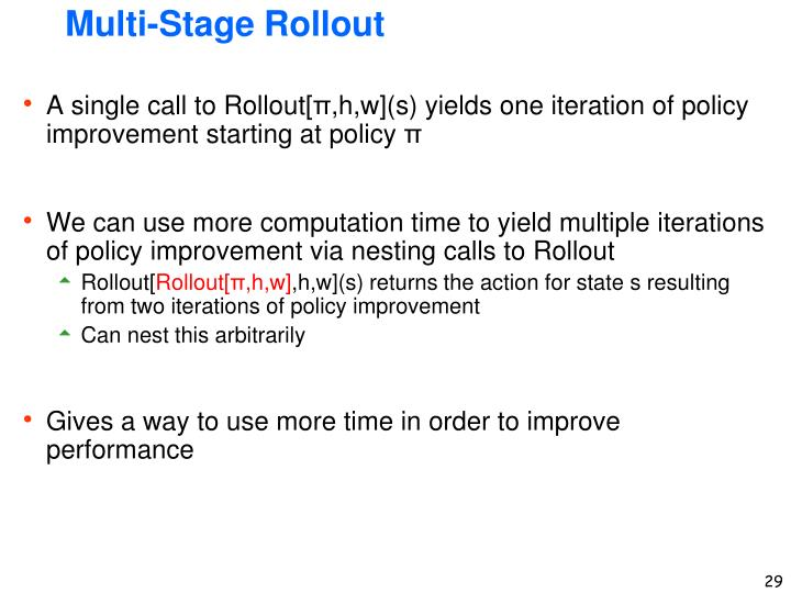 Multi-Stage Rollout