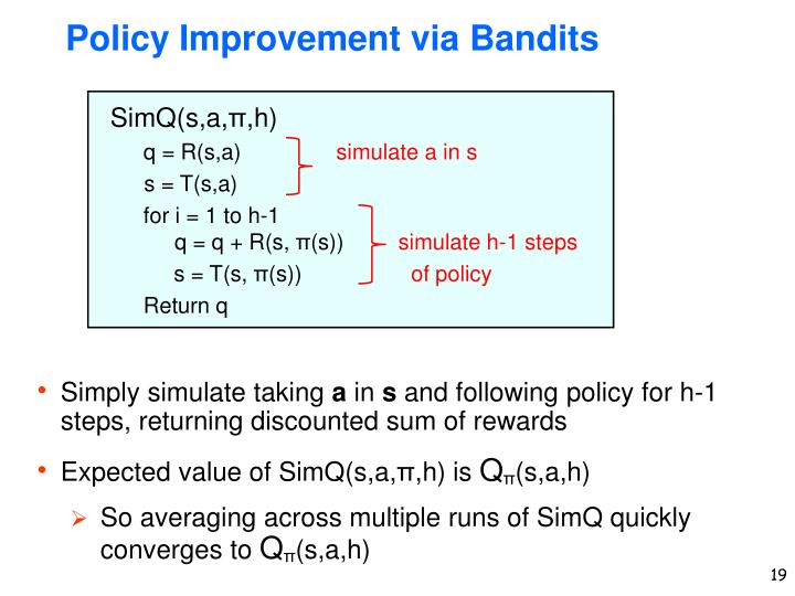 Policy Improvement via Bandits