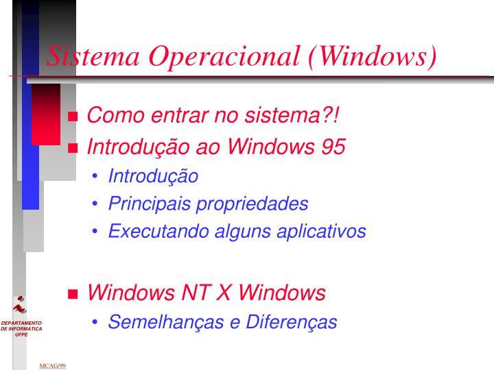 Sistema Operacional (Windows)