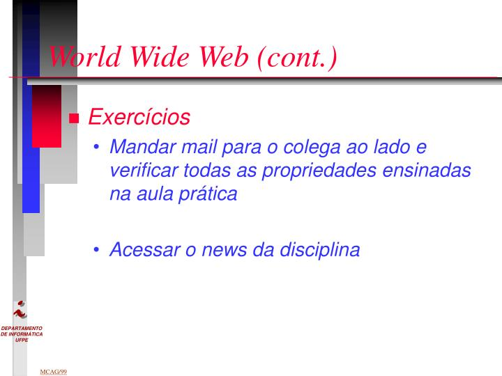World Wide Web (cont.)