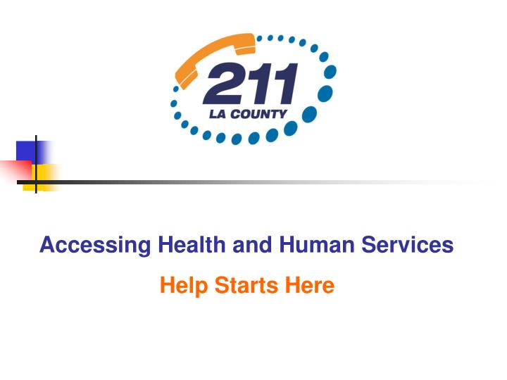 Accessing Health and Human Services