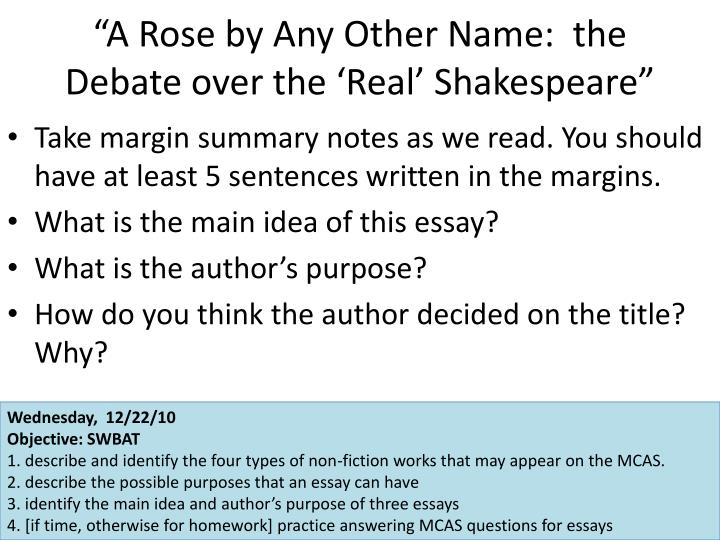 """""""A Rose by Any Other Name:  the Debate over the 'Real' Shakespeare"""""""