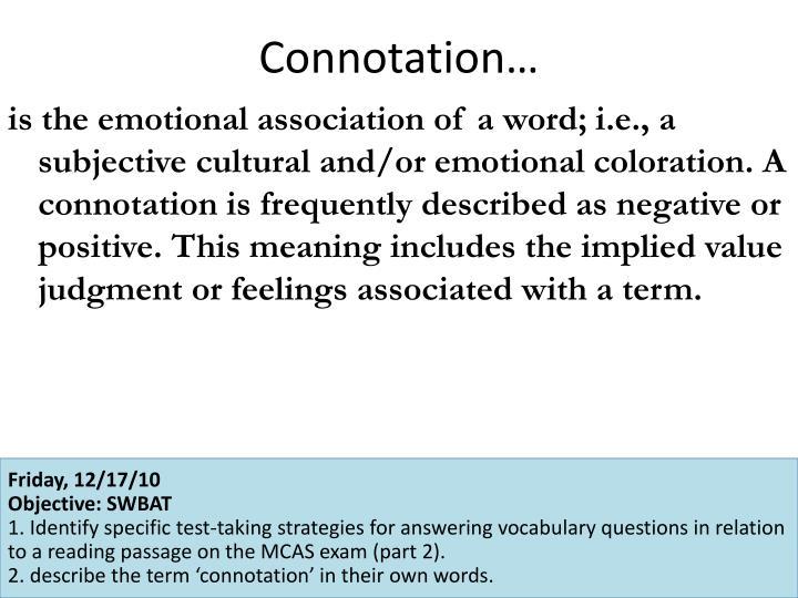 Connotation…