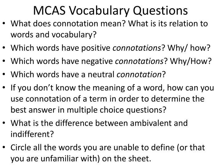 MCAS Vocabulary Questions