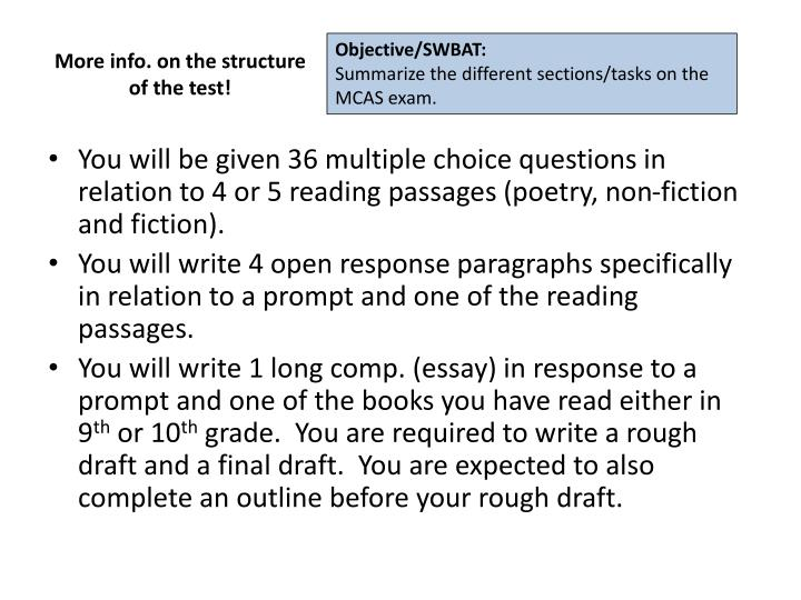 More info. on the structure of the test!