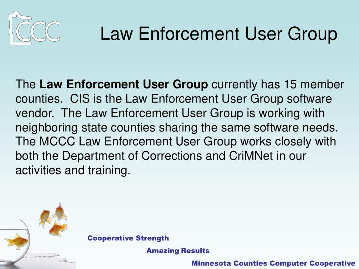 Law Enforcement User Group