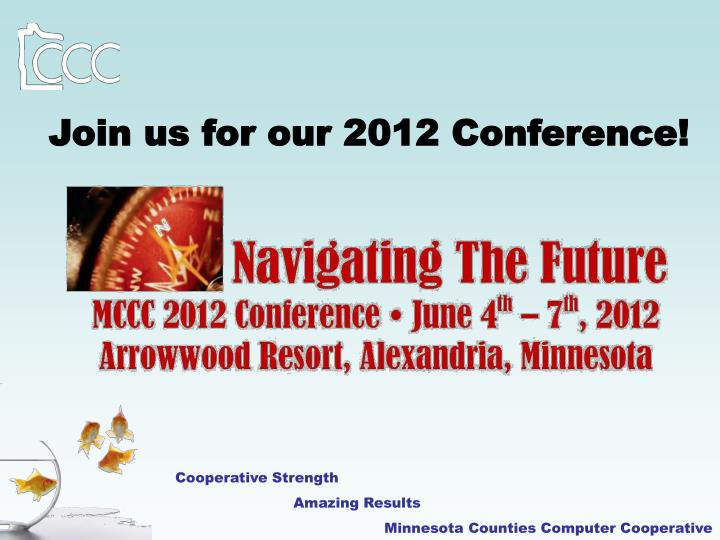 Join us for our 2012 Conference!
