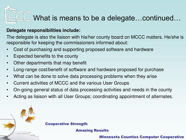 What is means to be a delegate…continued…