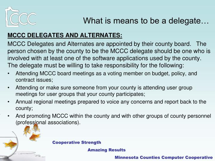 What is means to be a delegate…