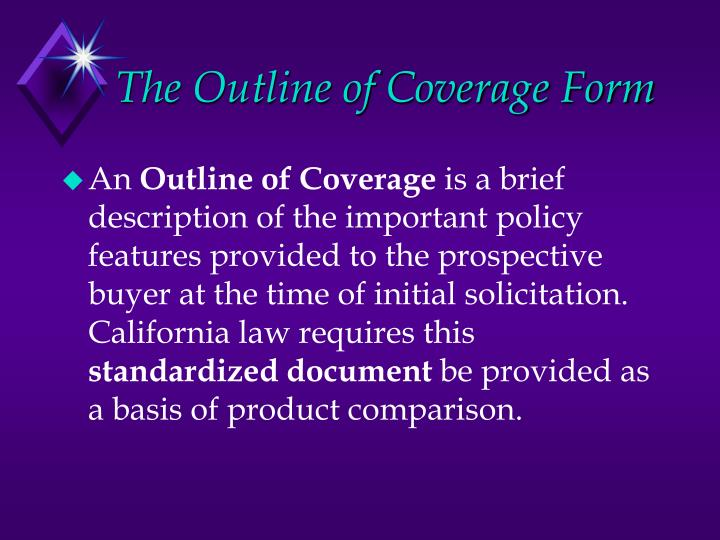 The Outline of Coverage Form