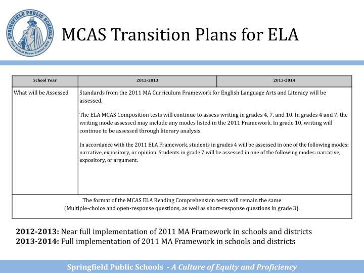 MCAS Transition Plans for ELA