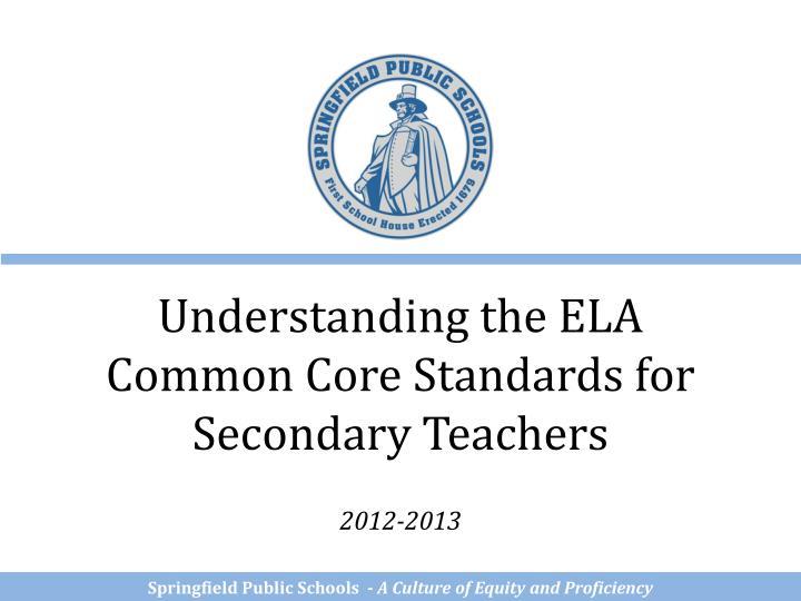 Understanding the ELA