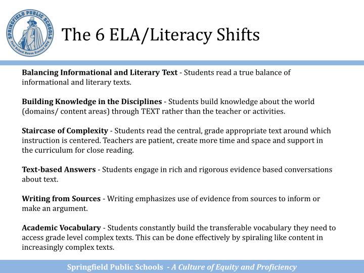 The 6 ELA/Literacy Shifts