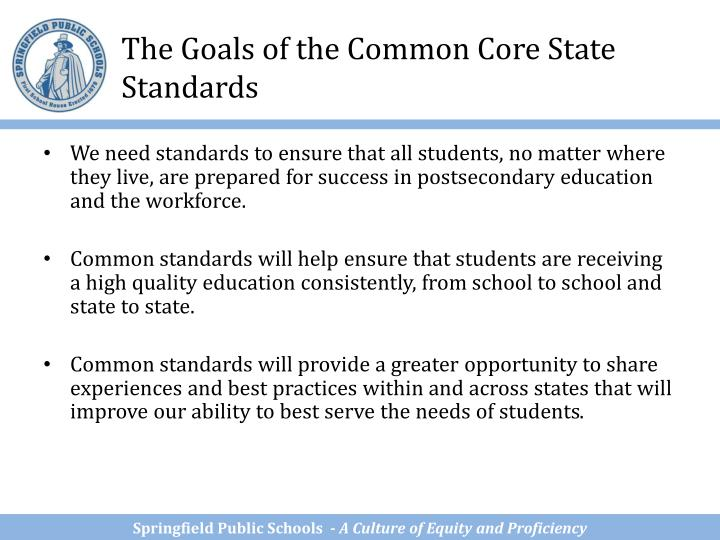 The Goals of the Common Core State Standards