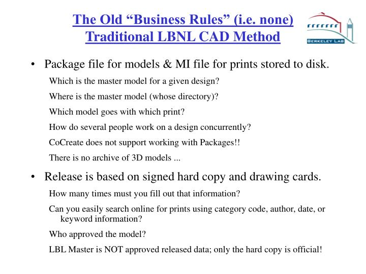 """The Old """"Business Rules"""" (i.e. none)"""