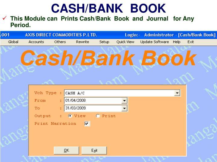 CASH/BANK