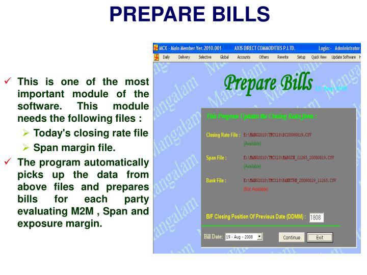 PREPARE BILLS