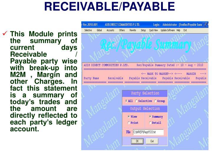 RECEIVABLE/PAYABLE