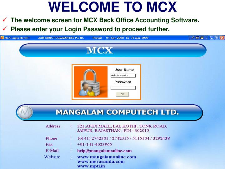 WELCOME TO MCX