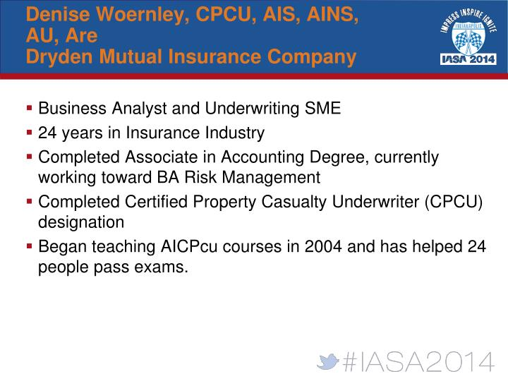 Denise Woernley, CPCU, AIS, AINS, AU, Are