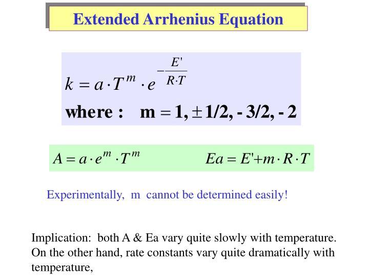 Extended Arrhenius Equation