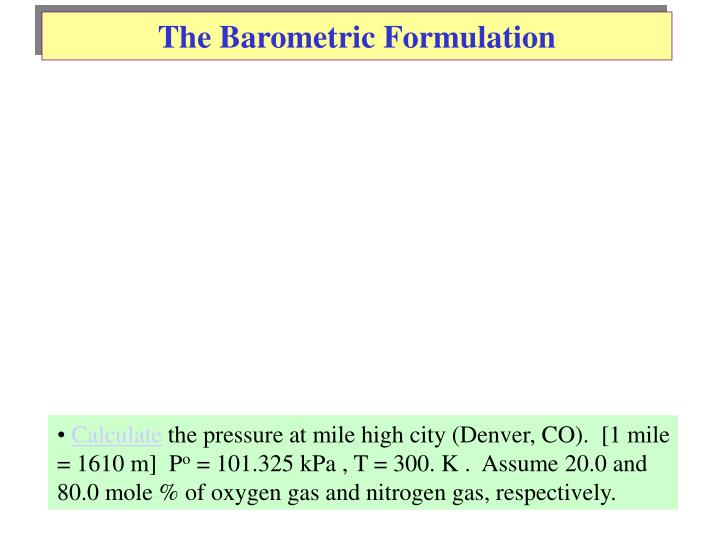 The Barometric Formulation