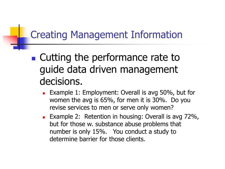 Creating Management Information