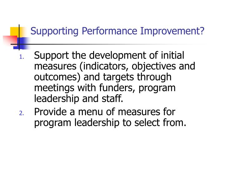 Supporting Performance Improvement?