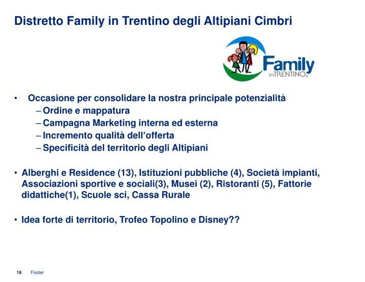 Distretto Family in Trentino degli Altipiani Cimbri