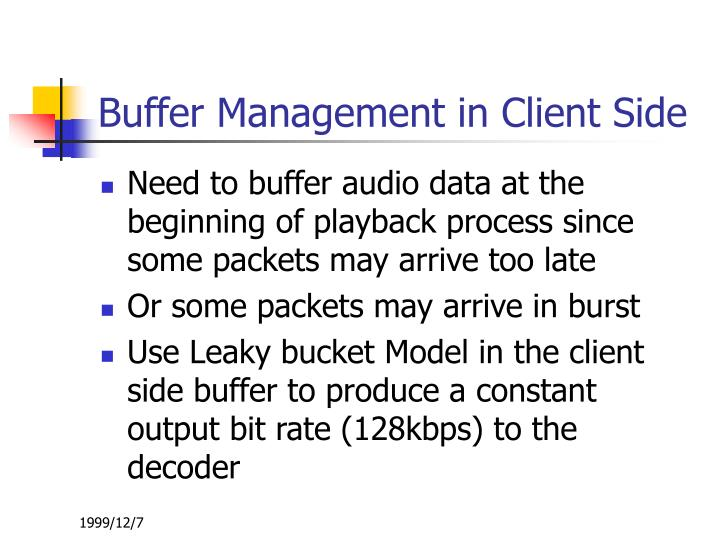 Buffer Management in Client Side