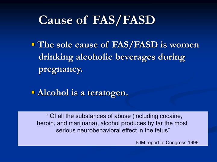 Cause of FAS/FASD