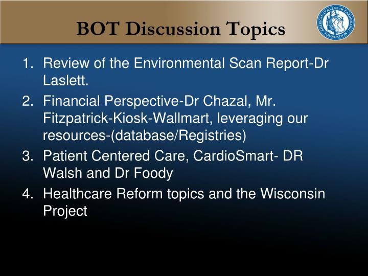 BOT Discussion Topics