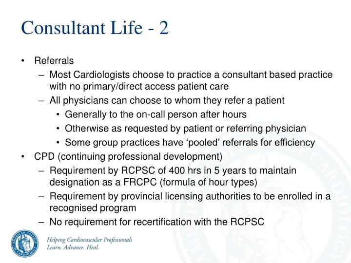 Consultant Life - 2