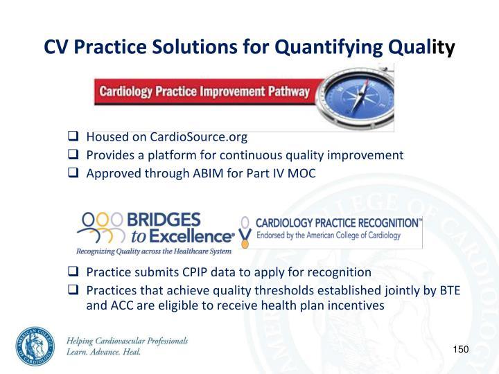 CV Practice Solutions for Quantifying Qual