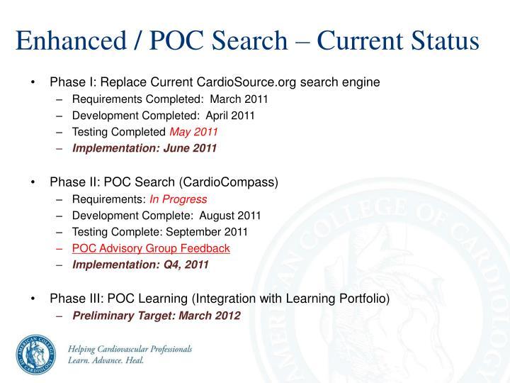 Enhanced / POC Search – Current Status