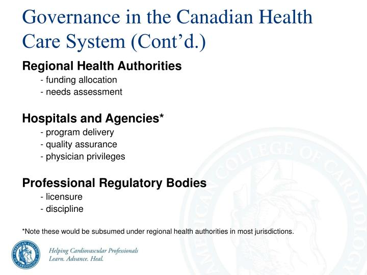 Governance in the Canadian Health Care System (Cont'd.)