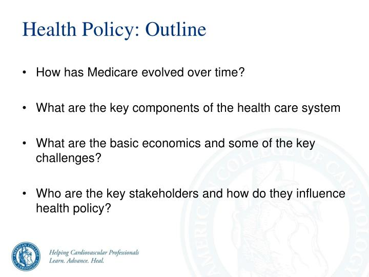 Health Policy: Outline