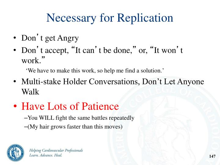 Necessary for Replication
