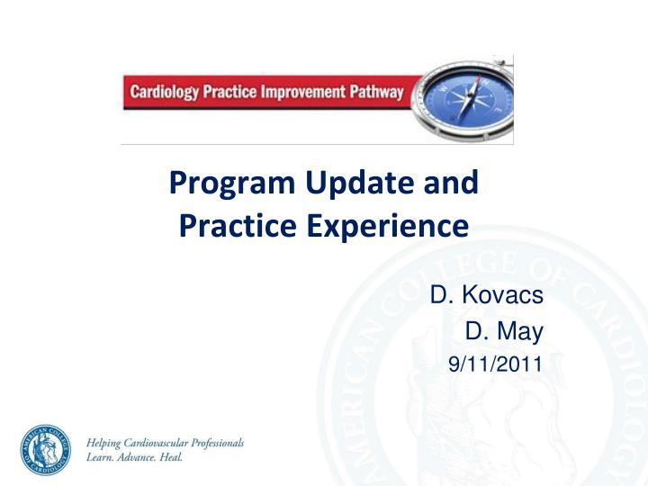 Program Update and