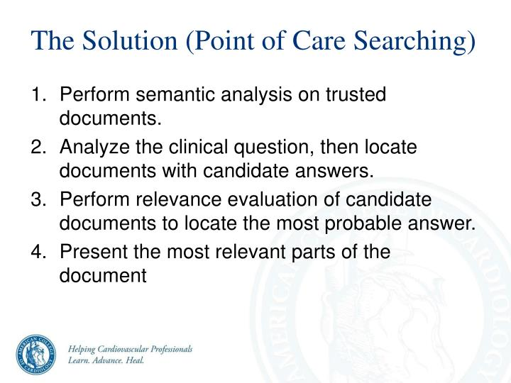The Solution (Point of Care Searching)