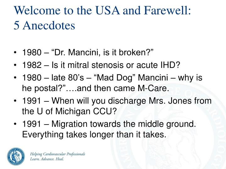 Welcome to the USA and Farewell: