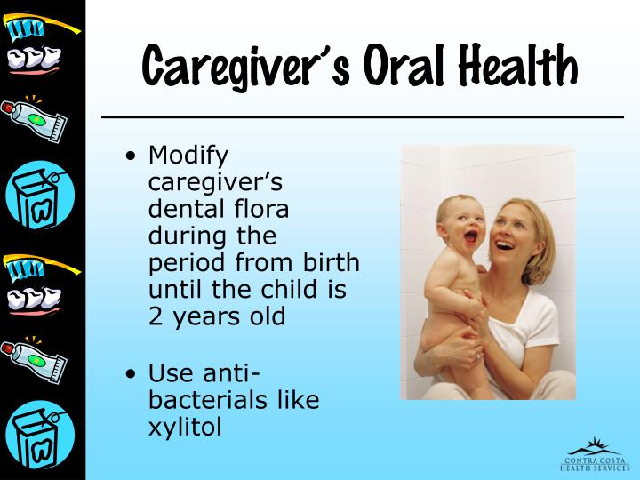 Caregiver's Oral Health