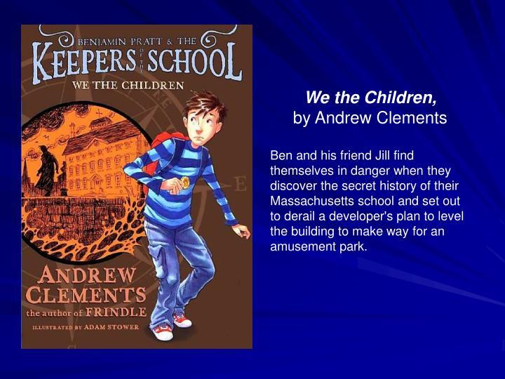 We the Children,