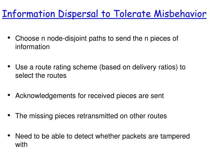Information Dispersal to Tolerate Misbehavior