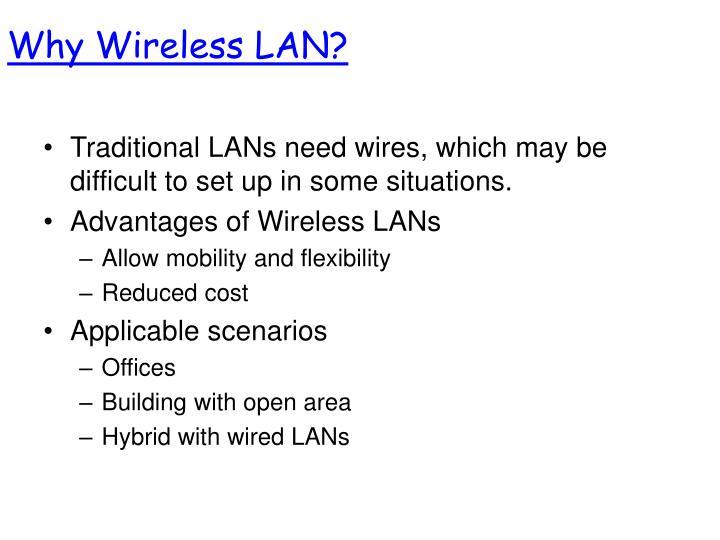 Why Wireless LAN?